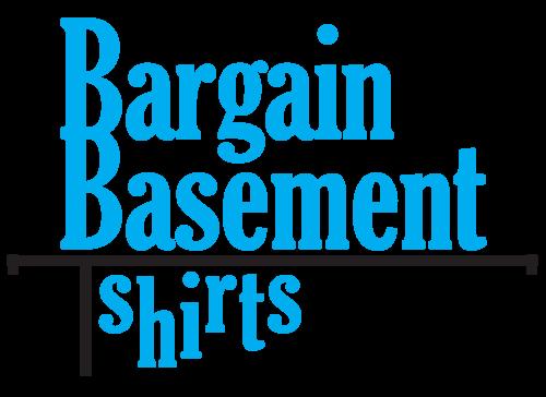 Bargain Basement T-shirts